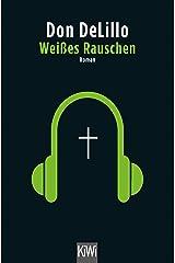 Weißes Rauschen: Roman (German Edition) Kindle Edition