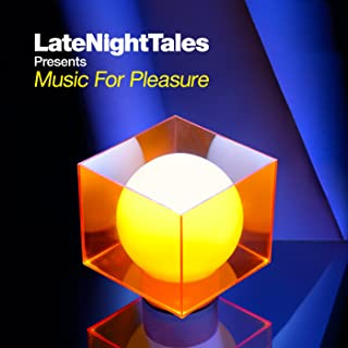 Late Night Tales Presents Music For Pleasure Mixed By Tom Findlay (Groove Armada) [解説付 / 国内盤仕様] (BRALN28)