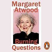 Burning Questions: Essays 2004—2021