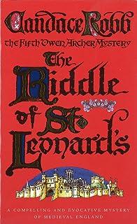 The Riddle Of St Leonard's: An Owen Archer Mystery
