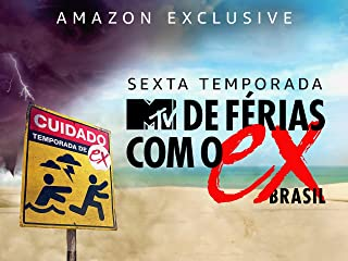 De Férias Com o Ex Brasil Temporada 6