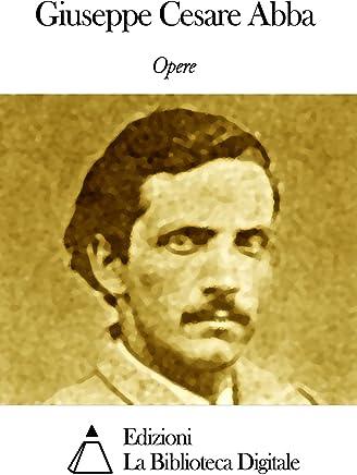 Opere di Giuseppe Cesare Abba
