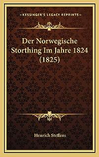 Der Norwegische Storthing Im Jahre 1824 (1825)