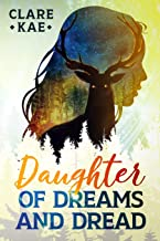 Daughter of Dreams and Dread