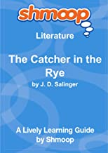 The Catcher in the Rye: Shmoop Literature Guide