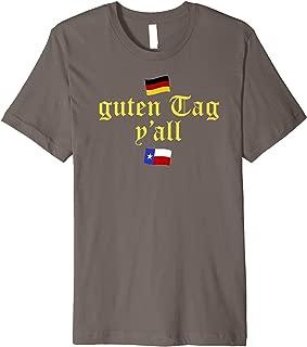 Oktoberfest Beer Fest T Shirt Funny Saying Texas German Flag