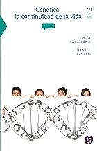 Genética. La continuidad de la vida (Colec. La Ciencia Para Todos nº 125) (Spanish Edition)