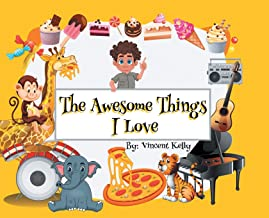 The Awesome Things I Love
