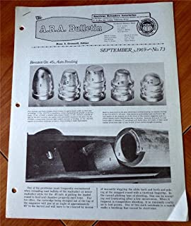 A. R. A. American Reloaders Association Bulletin September 1969, No. 73 (Correction of feed problems in the .45 ACP using cast bullets, High-Velocity Wadcutter Performance in the .44 Magnum, high-Velocity Light-bullet loads for the .30/'06 & Much More!)