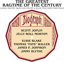 The Greatest Ragtime Of The Century: Classic Ragtime, Blues And Stomps; Solos From Rare Piano Rolls