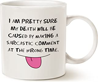 MAUAG Sarcastic Comment Funny Quote Coffee Mug Christmas Gifts, Unique Christmas or Birthday Gifts Cup White, 14 Oz