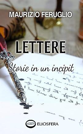 Lettere: Storie in un incipit (Kuiper Vol. 1)