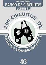 100 Circuitos de Rádios e Transmissores (Banco de Circuitos) (Portuguese Edition)