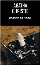 Matar es fácil (Traducción Actualizada) (Spanish Edition)