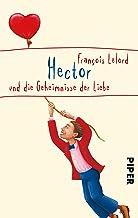 Hector und die Geheimnisse der Liebe (Hectors Abenteuer 3) (German Edition)