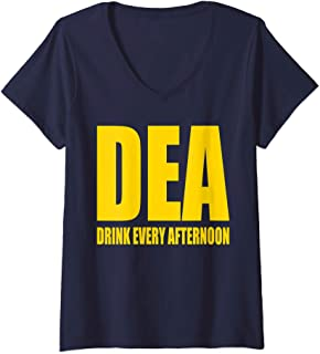 Womens DEA - Drink Every Afternoon Funny Drinking Parody Gift V-Neck T-Shirt