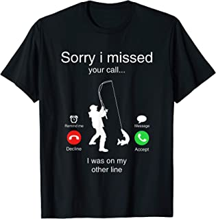 Funny Sorry I Missed Your Call Was On Other Line Men...