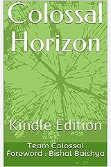 Colossal Horizon Kindle Edition