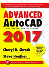 Advanced AutoCAD 2017 Exercise Workbook