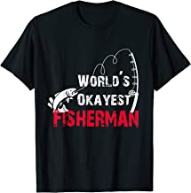 Worlds Okayest Fisherman T-Shirt Funny Fishing Gift T-Shirt