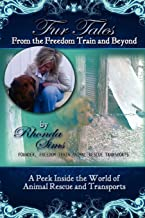 Fur Tales From the Freedom Train and Beyond