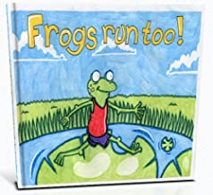 Frogs Run Too!