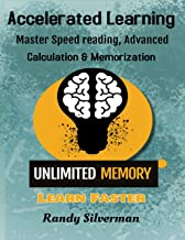Accelerated Learning: Master Speed Reading, Advanced Calculation, and Memorization (English Edition)