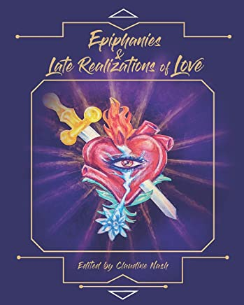 Epiphanies and Late Realizations of Love