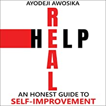 Real Help: An Honest Guide to Self-Improvement