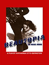Beautopia: The Model Movie