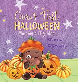 Cairo's First Halloween: Mommy's Big Idea