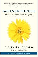 Lovingkindness: The Revolutionary Art of Happiness Kindle Edition