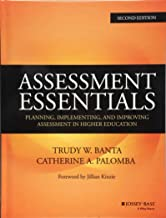 Assessment Essentials: Planning, Implementing, and Improving Assessment in Higher Education (Jossey-Bass Higher and Adult Education (Hardcover))