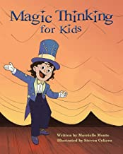 Magic Thinking for Kids