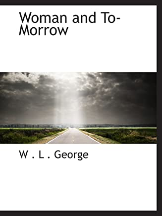 Woman and To-Morrow