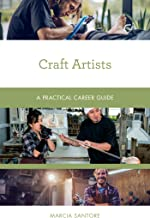 Craft Artists: A Practical Career Guide (Practical Career Guides) (English Edition)