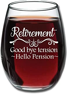 Retirement Good Bye Tension Hello Pension Funny 15 oz Stemless Wine Glass - Retirement Gift - for Him or Her - Perfect Gift for Coworker
