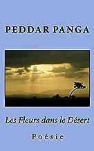 Les Fleurs dans le Desert (French Edition)