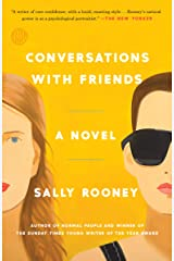 Conversations with Friends: A Novel Kindle Edition