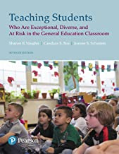 Teaching Students Who are Exceptional, Diverse, and At Risk in the General Education