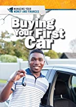 Buying Your First Car (Managing Your Money and Finances)