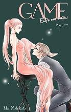 GAME - Entre nos corps - chapitre 22