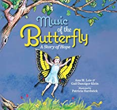 Music of the Butterfly: A Story of Hope