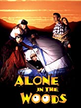 alone in the woods movie