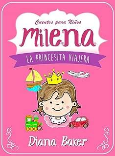 Milena: La Princesita Viajera (Cuentos Para Niños nº 1) (Spanish Edition)