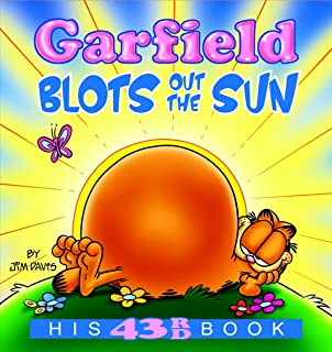 Garfield Blots Out the Sun: His 43rd book (Garfield Series)