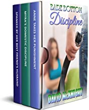 Bare Bottom Discipline: a collection of erotic spanking stories