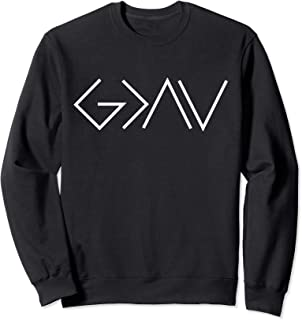 God is Greater Than Our Highs and Our Lows Know Him Sweatshirt