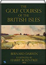 The Golf Courses of the British Isles (illustrated)