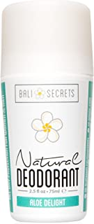 Bali Secrets Natural Deodorant - Organic & Vegan - For Women & Men - All Day Fresh - Strong & Reliable Protection - 2.5 fl.oz/75ml [Scent: Aloe Delight]